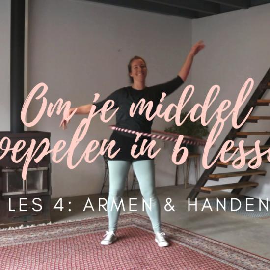 Armen en handen tijdens het hoepelen - Les 1 | Om je middel hoepelen in 6 lessen met De Hoepeljuf Hoopdance en Hoelahoeps