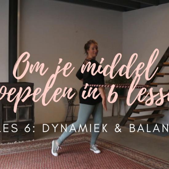 Dynamiek en balans tijdens het hoepelen - Les 1 | Om je middel hoepelen in 6 lessen met De Hoepeljuf Hoopdance en Hoelahoeps